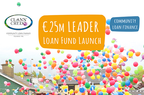 LEADER funding opportunities including: Clann Credo Community Loan Finance and Grant Aid'